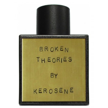 Kerosene Broken Theories
