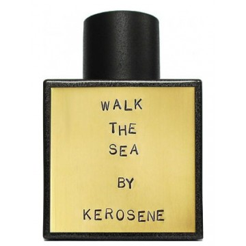 Kerosene Walk The Sea